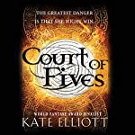 Court of Fives by Kate Elliott – Review