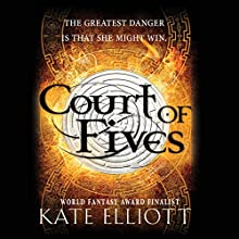 Court of Fives: Court of Fives, Book 1 (       UNABRIDGED) by Kate Elliott Narrated by Georgia Dolenz