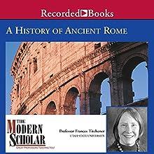 A History of Ancient Rome Lecture Auteur(s) : Professor Frances B. Titchener Narrateur(s) : Professor Frances B. Titchener