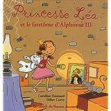 Princesse L�a et le fant�me d'Alphonse IIIpar Gilles Corre