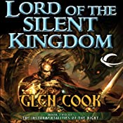 Lord of the Silent Kingdom: The Instrumentalities of the Night, Book 2 | [Glen Cook]