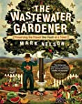 The Wastewater Gardener: Preserving t...