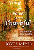 img - for The Power of Being Thankful: 365 Devotions for Discovering the Strength of Gratitude book / textbook / text book
