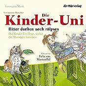 Ritter durften noch rülpsen (Die Kinder-Uni) | Susanne Mutschler