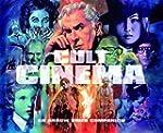 Cult Cinema: An Arrow Video Companion...