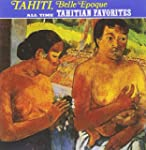All-Time Tahitian Favorites