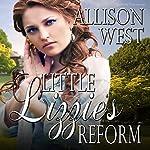 Little Lizzie's Reform | Allison West