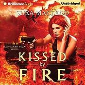 Kissed by Fire: A Sunwalker Saga Novel, Book 2 | Shéa MacLeod