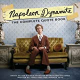 """""""Napoleon Dynamite"""": The Complete Quote Bookby Jared Hess"""