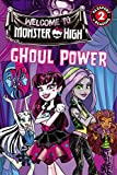 img - for Monster High: Ghoul Power (Passport to Reading Level 2) book / textbook / text book