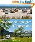 Deutschland mit dem Wohnmobil: Die 50...