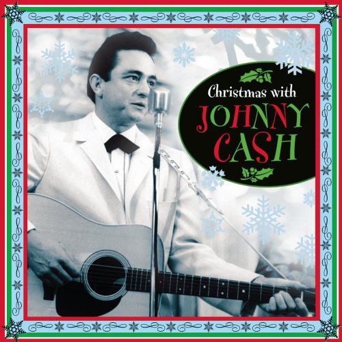 Johnny Cash - Christmas with Johnny Cash - Zortam Music
