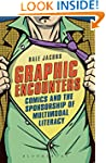 Graphic Encounters: Comics and the Sp...