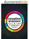 Creative Workshop: 80 Challenges to Sharpen Your Design Skills