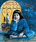 Sitti's Secrets (Turtleback School & Library Binding Edition) (061305878X) by Nye, Naomi Shihab
