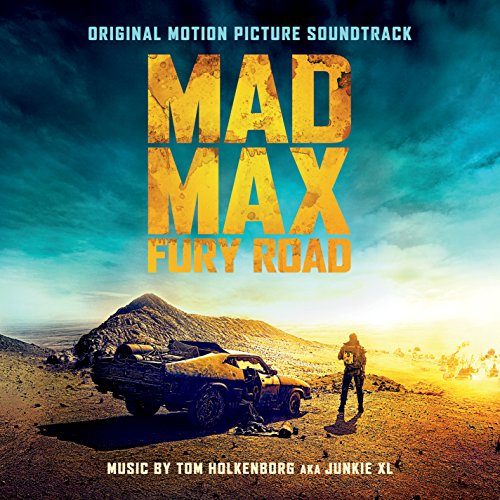 Original album cover of Mad Max: Fury Road - Original Motion Picture Soundtrack by Tom Holkenborg aka Junkie XL