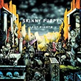 Last Rights ~ Skinny Puppy