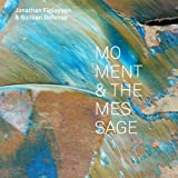 Moment & the Message - Finlayson, Jonathan