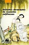 Galantes chroniques de renardes enjôleuses: Féerie érotique et morale des Qing