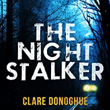 The Night Stalker: DI Mike Lockyer, Book 4 Audiobook by Clare Donoghue Narrated by Imogen Church