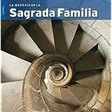 La Basílica de la Sagrada Família (Sèrie 4)