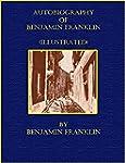 Autobiography of Benjamin Franklin (I...