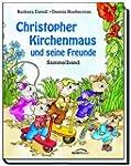 Christopher Kirchenmaus und seine Fre...