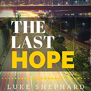 The Last Hope: A Zombie Novella Audiobook