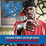 Crank That (Soulja Boy) [Travis Barker Remix]