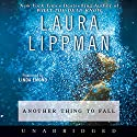 Another Thing to Fall Audiobook by Laura Lippman Narrated by Linda Emond