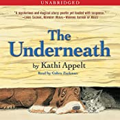 The Underneath | [Kathi Appelt]