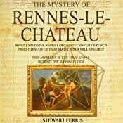 The Mystery of Rennes-Le-Chateau | [Stewart Ferris]