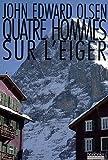 echange, troc Jack Olsen - Quatre hommes sur l'Eiger