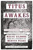 Maeve Gilmore Titus Awakes