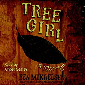 Tree Girl | [Ben Mikaelsen]