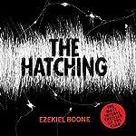 The Hatching   Ezekiel Boone