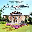 Der Klassik(ver)führer. Wagners Ring-Motive Hörbuch von Sven Friedrich, Gerhard K. Englert