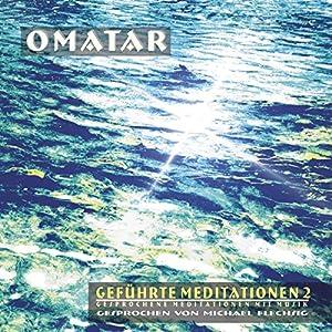 Geführte Meditationen 2 Hörbuch