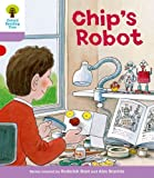 Chip's Robot. Roderick Hunt, Gill Howell