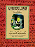 A Christmas Carol: The Original Manuscript (0486209806) by Charles Dickens