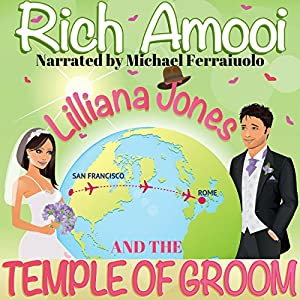 Lilliana Jones and the Temple of Groom Audiobook