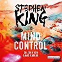 Mind Control (Bill Hodges Trilogie 3) Audiobook by Stephen King Narrated by David Nathan