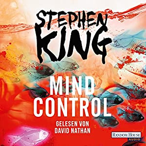 Mind Control (Bill Hodges Trilogie 3) Hörbuch