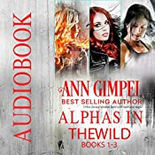 Alphas in the Wild: Urban Fantasy Romance Collection | Ann Gimpel