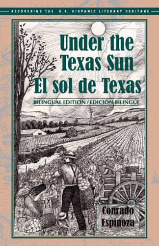 El sol de Texas/ Under the Texas Sun (Recovering the Us Hispanic Literary Heritage)