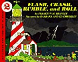 Flash, Crash, Rumble, and Roll (Lets Read and Find Out) (0590381687) by Franklyn Mansfield Branley
