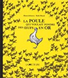 img - for la poule qui voulait pondre des oeufs en or book / textbook / text book