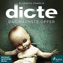 Das nächste Opfer (Dicte Svendsen Krimi 2) Hörbuch von Elsebeth Egholm Gesprochen von: Heidi Jürgens