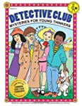 Detective Club: Mysteries for Young T...