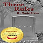 Three Rules | Marie Drake